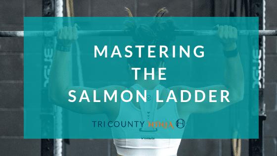 Mastering The Salmon Ladder